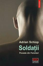 Soldații: poveste din Ferentari