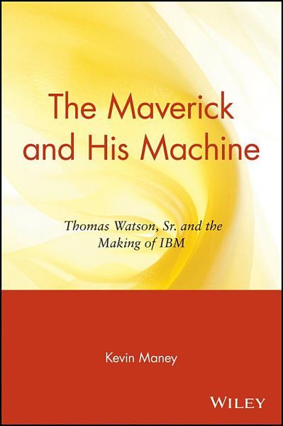 The Maverick and His Machine PDF
