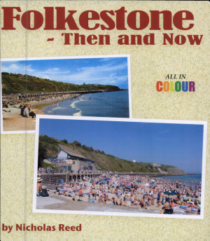 Folkestone then and now