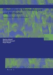 Feministische Methodologien und Methoden: Traditionen, Konzepte, Erörterungen