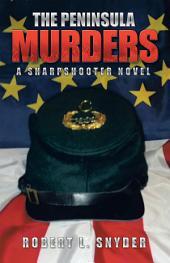 THE PENINSULA MURDERS: A SHARPSHOOTER NOVEL