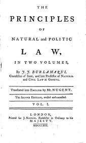 The Principles of Natural and Politic Law: Volume 1