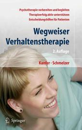 Wegweiser Verhaltenstherapie: Psychotherapie als Chance, Ausgabe 2