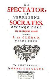 De spectator of Verrezene Socrates: Volume 7