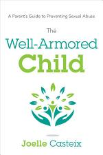 The Well-Armored Child
