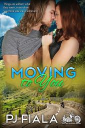 Moving to You
