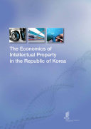 The Economics of Intellectual Property in the Republic of Korea