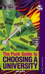 The Push Guide To Choosing A University Book PDF