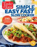 Taste of Home Simple  Easy  Fast Slow Cooker