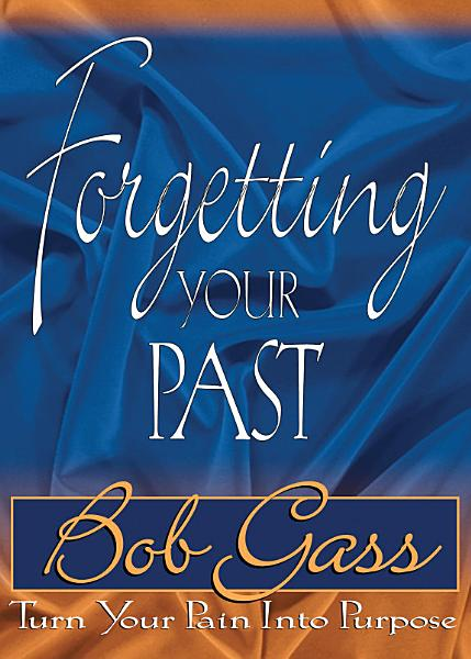 Download Forgetting Your Past Book