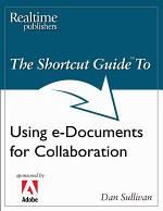 The Shortcut Guide to Using e-Documents for Collaboration