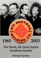 Big Brother   the Holding Co  1965   2003 PDF