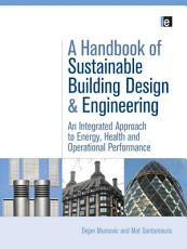 A Handbook of Sustainable Building Design and Engineering PDF