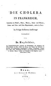Die Cholera in Frankreich, besonders im Mosel-Maas Departement sowie in Paris