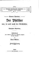 Der Philister vor: in und nach der Geschichte. Scherzhafte Abhandlung. Faksimiledruck des in Berlin im Jahre 1811 erschienenen Originals