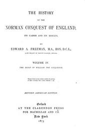 The History of the Norman Conquest of England: The reign of William the Conqueror. 1871