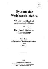 System der welthandelslehre: ein lehr- und handbuch des internationalen handels, Band 1