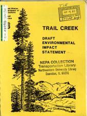 Beaverhead National Forest (N.F.), Trail Creek Timber Sale, Beaverhead County: Environmental Impact Statement