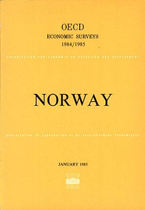 OECD Economic Surveys Norway 1984 1985 PDF