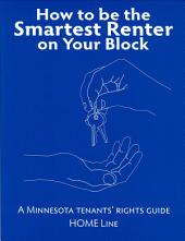 How to be the Smartest Renter on Your Block: A Minnesota Tenants' Rights Guide