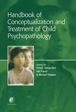 Handbook of Conceptualization and Treatment of Child Psychopathology