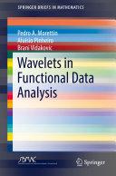 Wavelets in Functional Data Analysis
