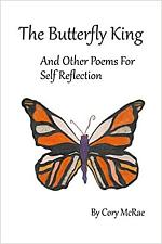The Butterfly King and Other Poems for Self-Reflection