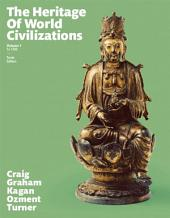 The Heritage of World Civilizations: Volume 1, Edition 10