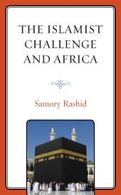 The Islamist Challenge and Africa