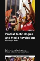 Protest Technologies and Media Revolutions PDF