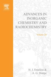 Advances in Inorganic Chemistry and Radiochemistry: Volume 24