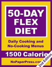 50-Day Flex Diet - 1500 Calorie