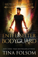 Entfesselter Bodyguard PDF