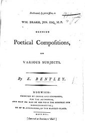 Genuine Poetical Compositions, on various subjects. [With a portrait.]