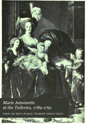 Marie Antoinette at the Tuileries, 1789-1791
