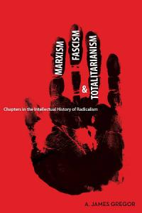 Marxism  Fascism  and Totalitarianism Book