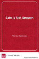 Safe Is Not Enough PDF