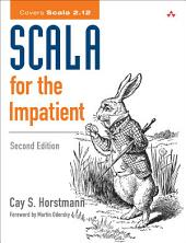 Scala for the Impatient: Edition 2