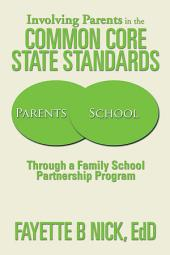 Involving Parents in the Common Core State Standards: Through a Family School Partnership Program