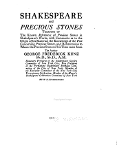Shakespeare and Precious Stones, Treating of the Known References of Precious Stones in Shakespeare's Works