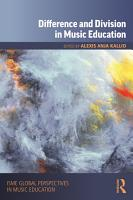 Difference and Division in Music Education PDF