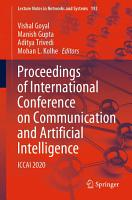 Proceedings of International Conference on Communication and Artificial Intelligence PDF