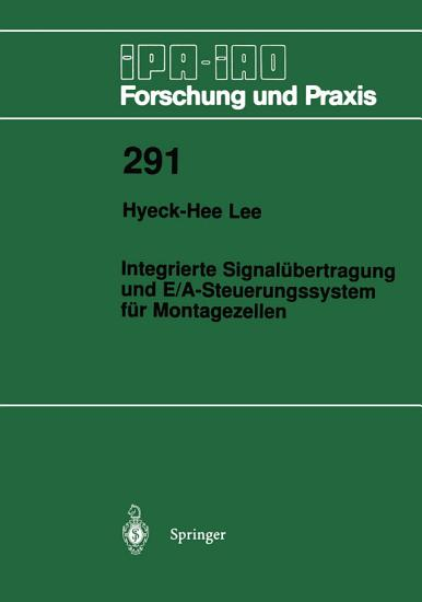 Integrierte Signal  bertragung und E A Steuerungssystem f  r Montagezellen PDF