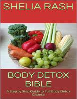 Body Detox Bible  A Step By Step Guide to Full Body Detox Cleanse PDF