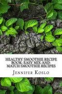 Healthy Smoothie Recipe Book Book