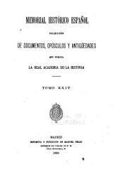 Memorial Histórico Espanol; Colección de Documentos, Opúsculos y Antigüedades: Volumen 24