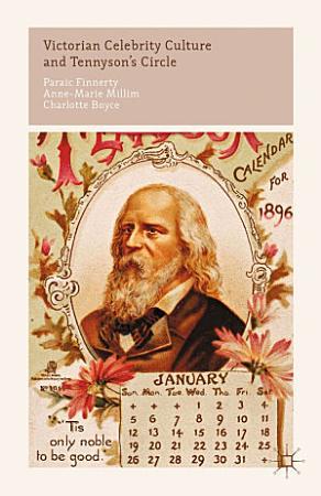 Victorian Celebrity Culture and Tennyson s Circle PDF