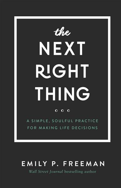 Download The Next Right Thing Book