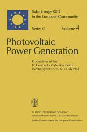 Photovoltaic Power Generation: Proceedings of the EC Contractors' Meeting held in Hamburg/Pellworm, 12–13 July 1983