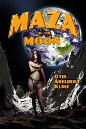 Maza of the Moon: (Annotated)